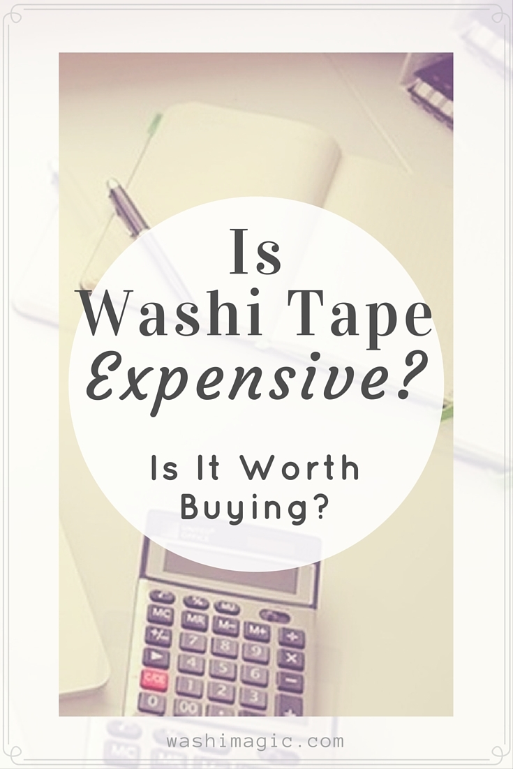Is washi tape expensive? Read on to find out!