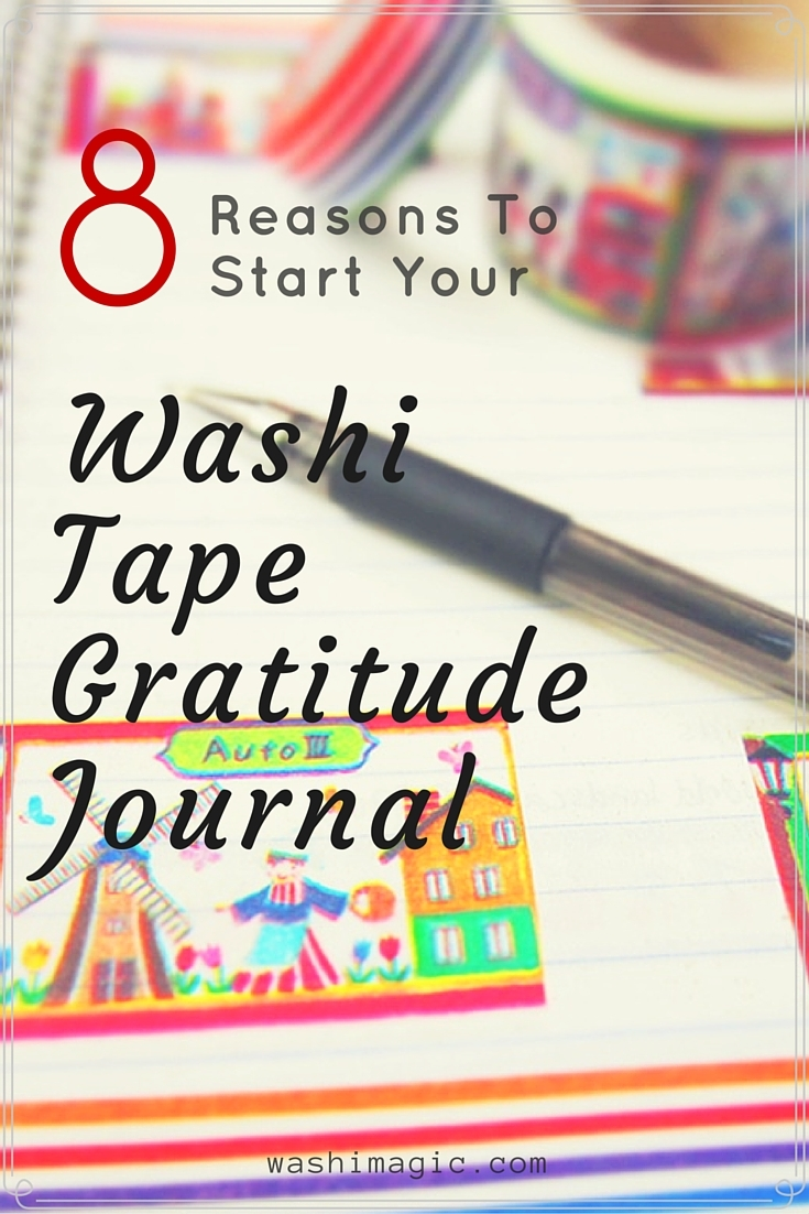 8 reasons to start your washi tape gratitude journal