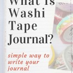 What is washi tape journal? An easy way to begin your journal
