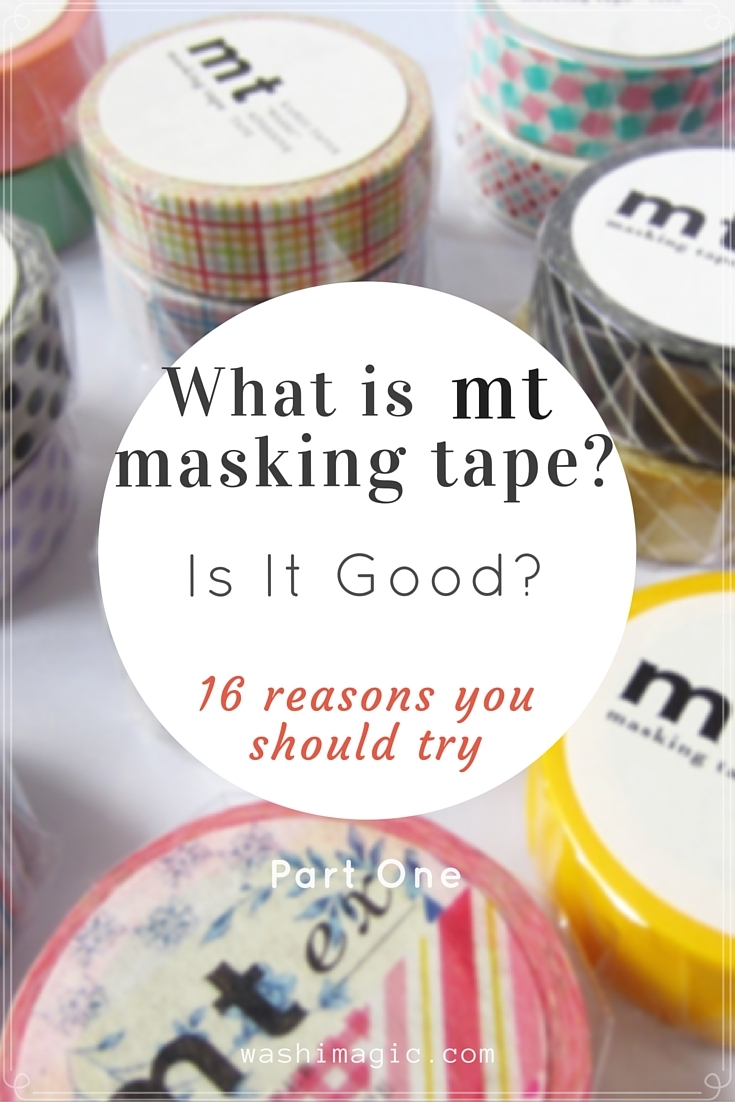 What is mt masking tape? Is it good? Read part 1 to find out.