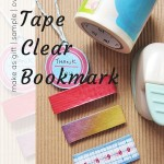 Washi tape clear bookmark
