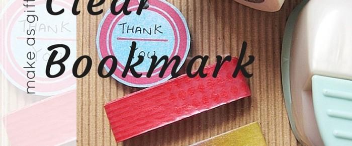 Washi Tape Clear Bookmark