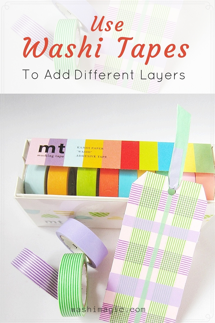 use washi tapes to add layers for your projects