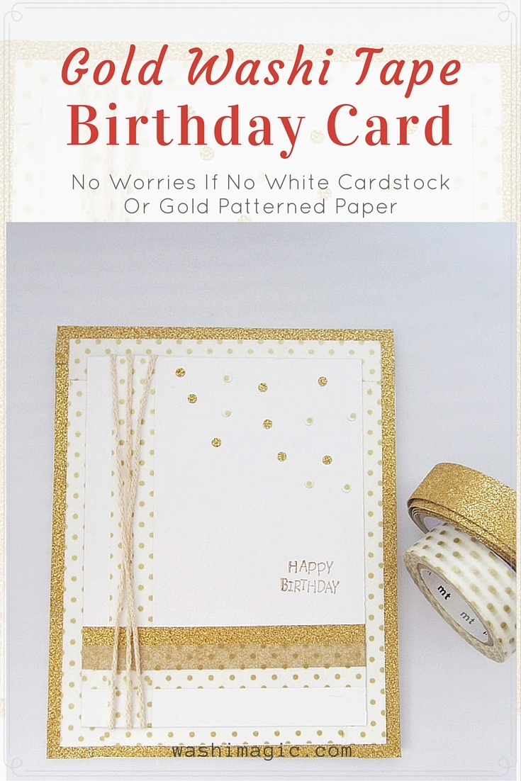 Gold washi tape birthday card | Washimagic.com