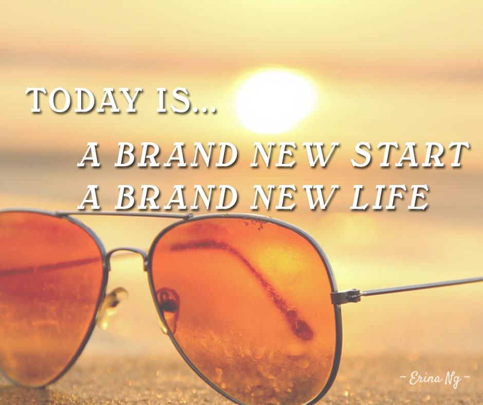 Encouraging words - today is a brand new start | Washimagic.com