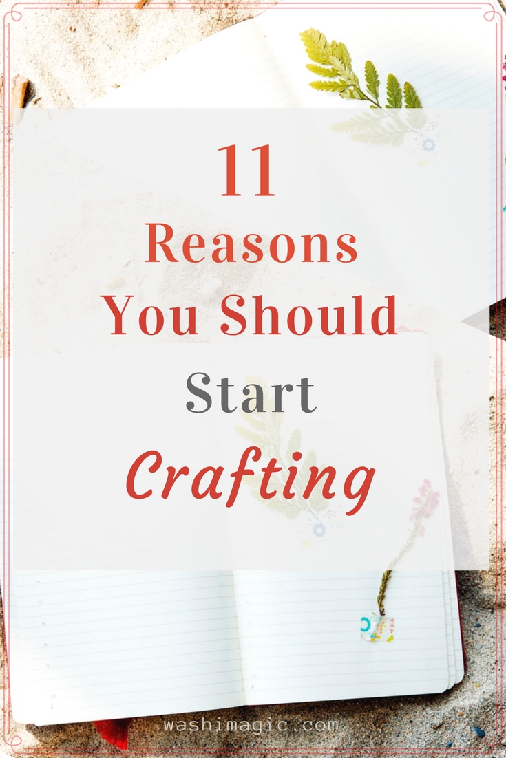 11 reasons you should start crafting - it's never too late or too old to learn | Washimagic.com