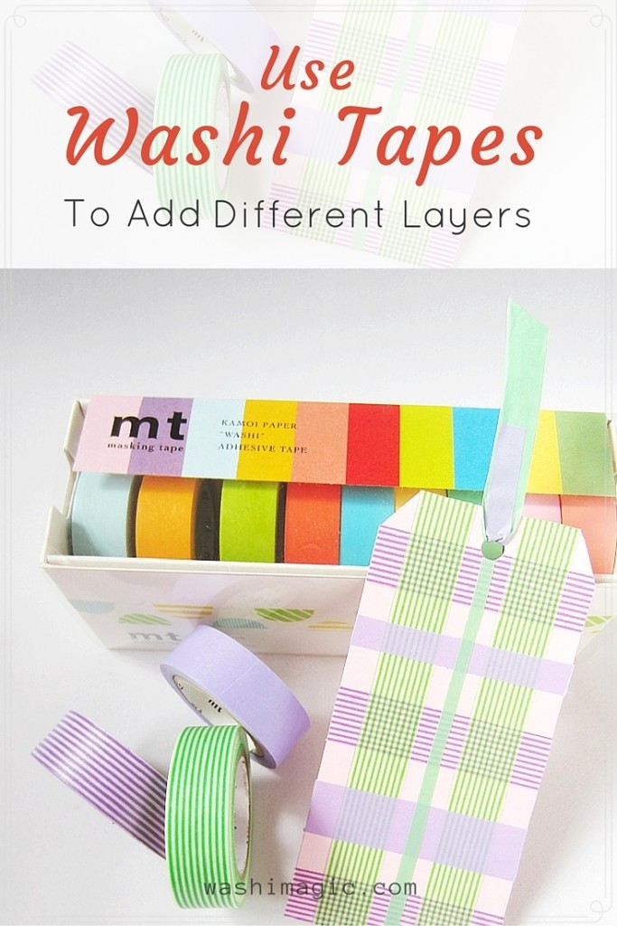 Use Washi Tapes To Add Different Layers For Your Projects