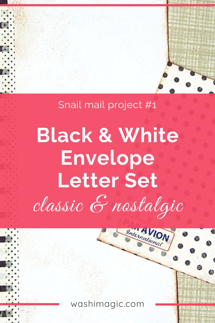 Snail mail project 1 black and white envelope letter set | classic & nostalgic snail mail | use washi tape to do letter set | Washimagic.com