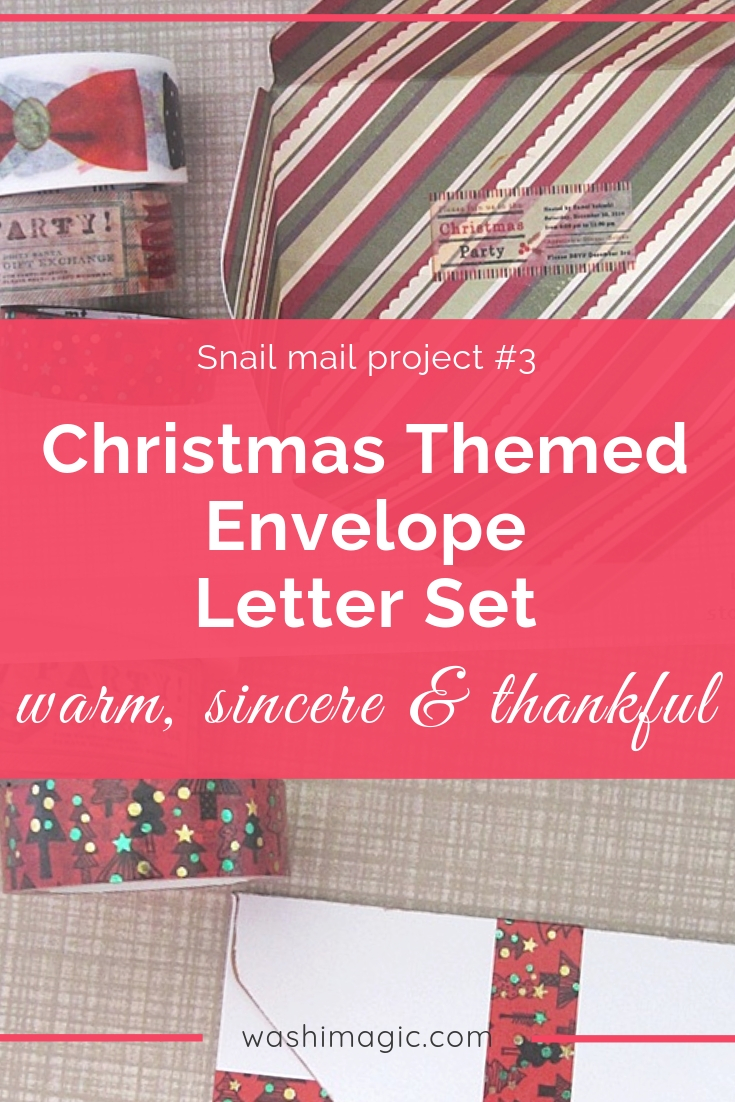 Snail mail project 3 make special Christmas themed envelope letter set that is warm, sincere & thankful | christmas washi tape | decorative tape ideas | Washimagic.com