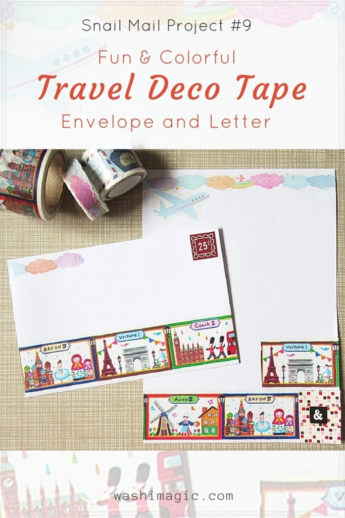 Snail Mail Project #9: Travel Deco Tape Envelope And Letter