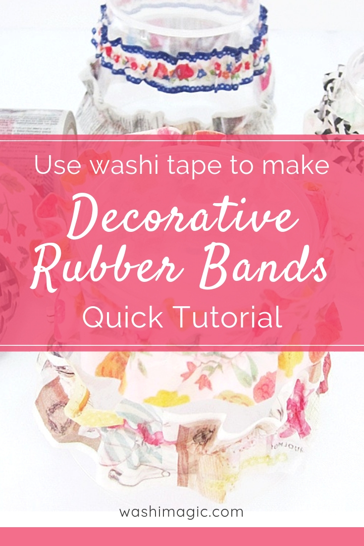 Use washi tape to make decorative rubber bands quick tutorial | easy DIY crafts | mt tape | Japanese washi tapes | WashiMagic.com