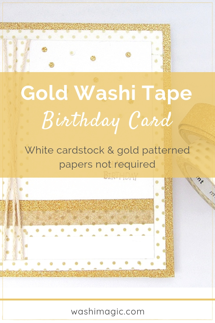 Gold washi tape birthday card | mt masking tape gold | gold dots washi tape | birthday greeting card | Washimagic.com