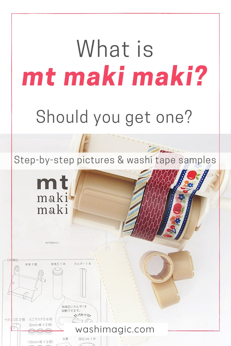 What is mt maki maki? Should you get one? Step-by-step pictures and washi tape samples | mt masking tape | Washimagic.com