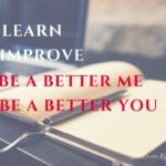 Encouraging words - be a better me and you | Washimagic.com