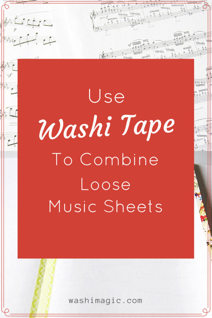 Use Washi Tape To Combine Loose Music Sheets