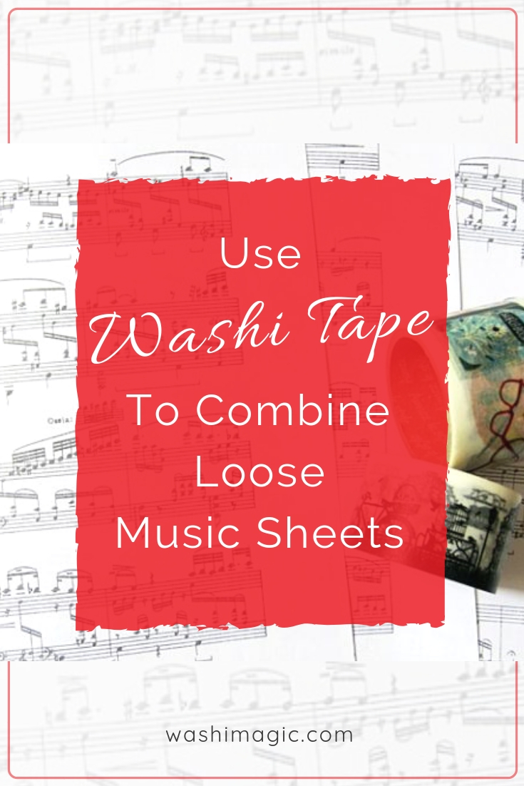 Use washi tape to combine loose music sheets | Washimagic.com