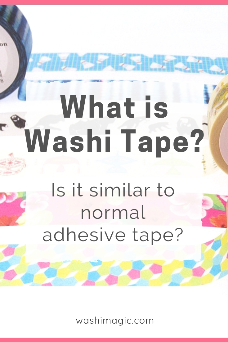 What is washi tape? Is it similar to normal adhesive tape? | Washimagic.com