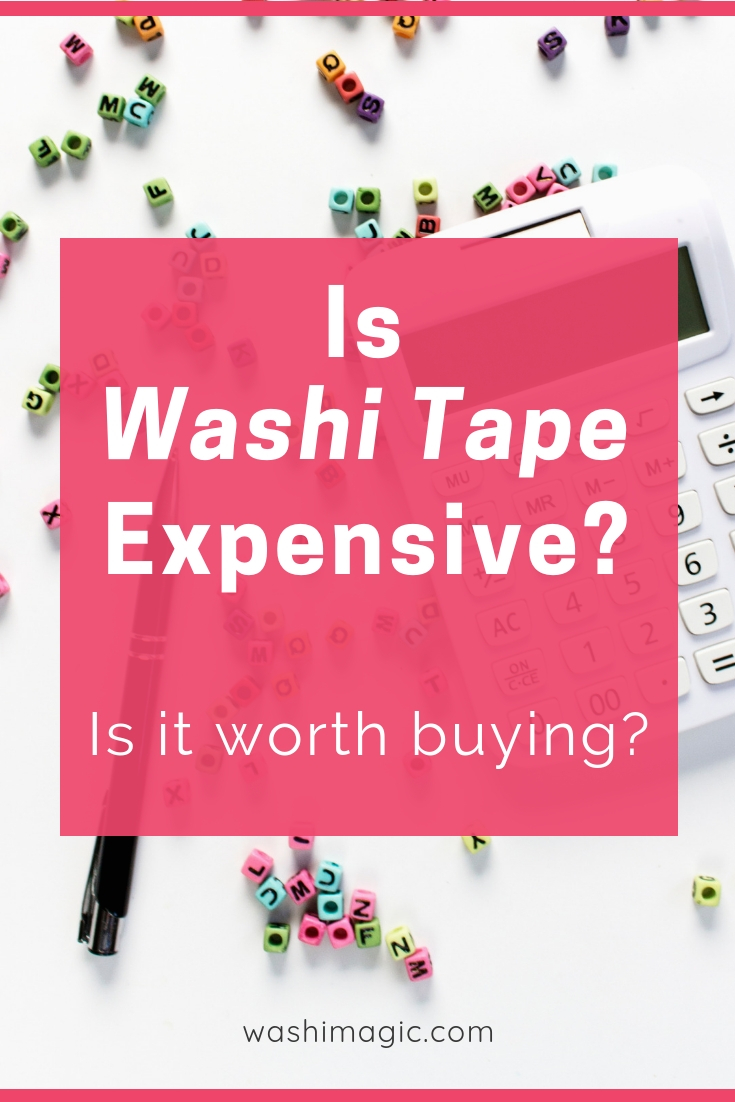 Is washi tape expensive? Is it worth buying? Some called it expensive tape | washi adhesive tape | decorative masking tape | Washimagic.com