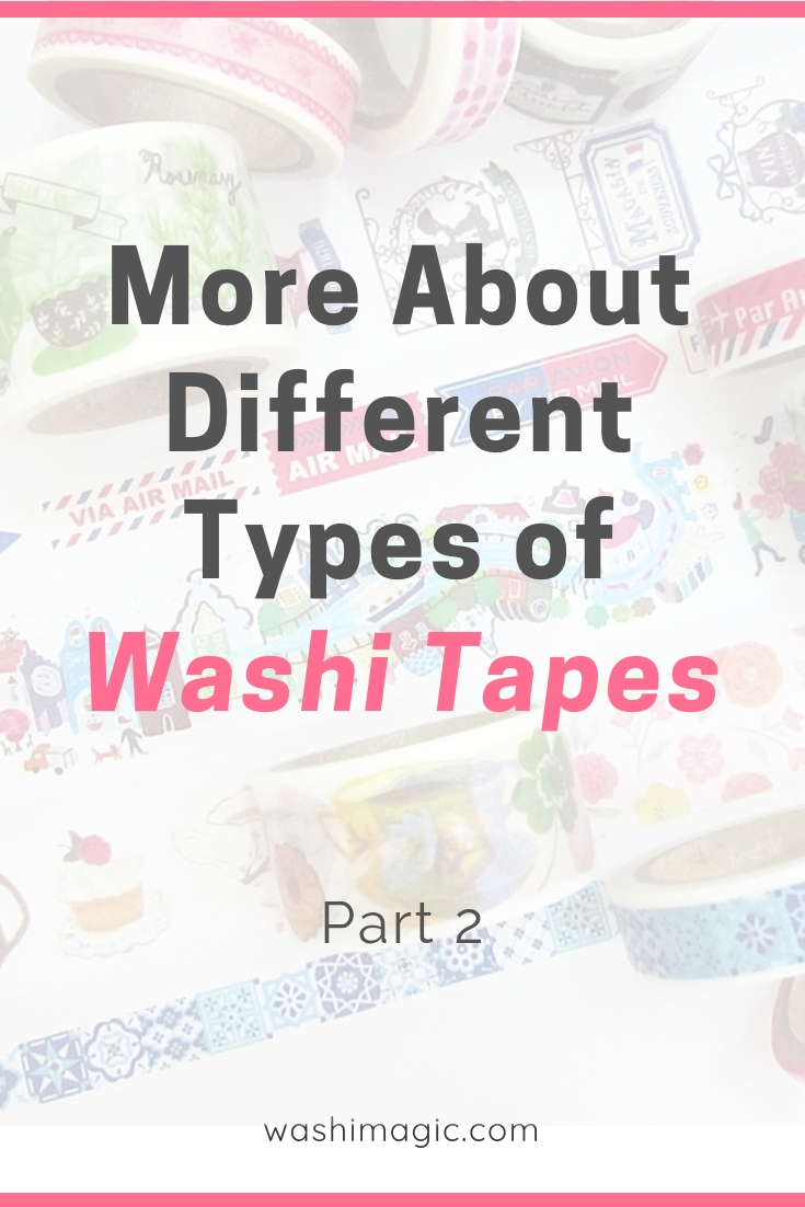 Discover more about different types of washi tapes part 2 | washi adhesive tape | cute paper tape | washi masking tape | Washimagic.com
