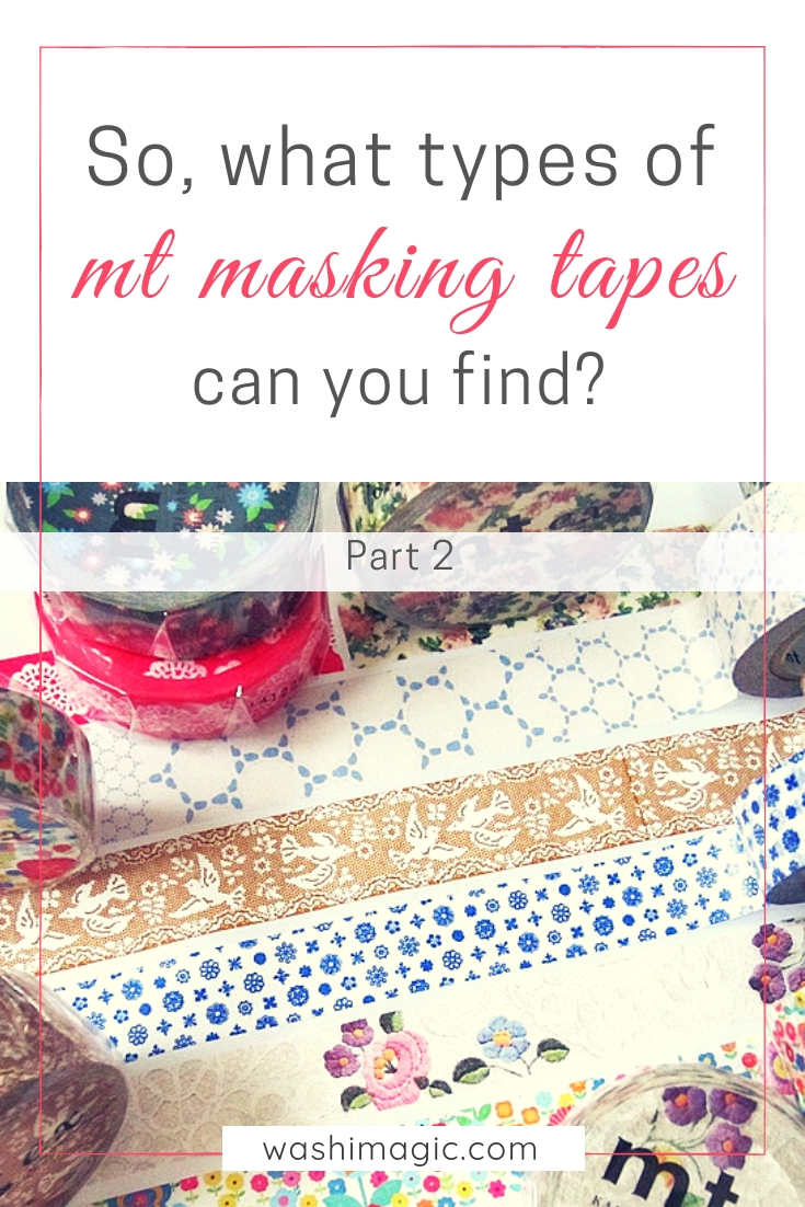 What kinds of mt masking tapes can you find? Read mt series part 2 for details | mt tape | Washimagic.com