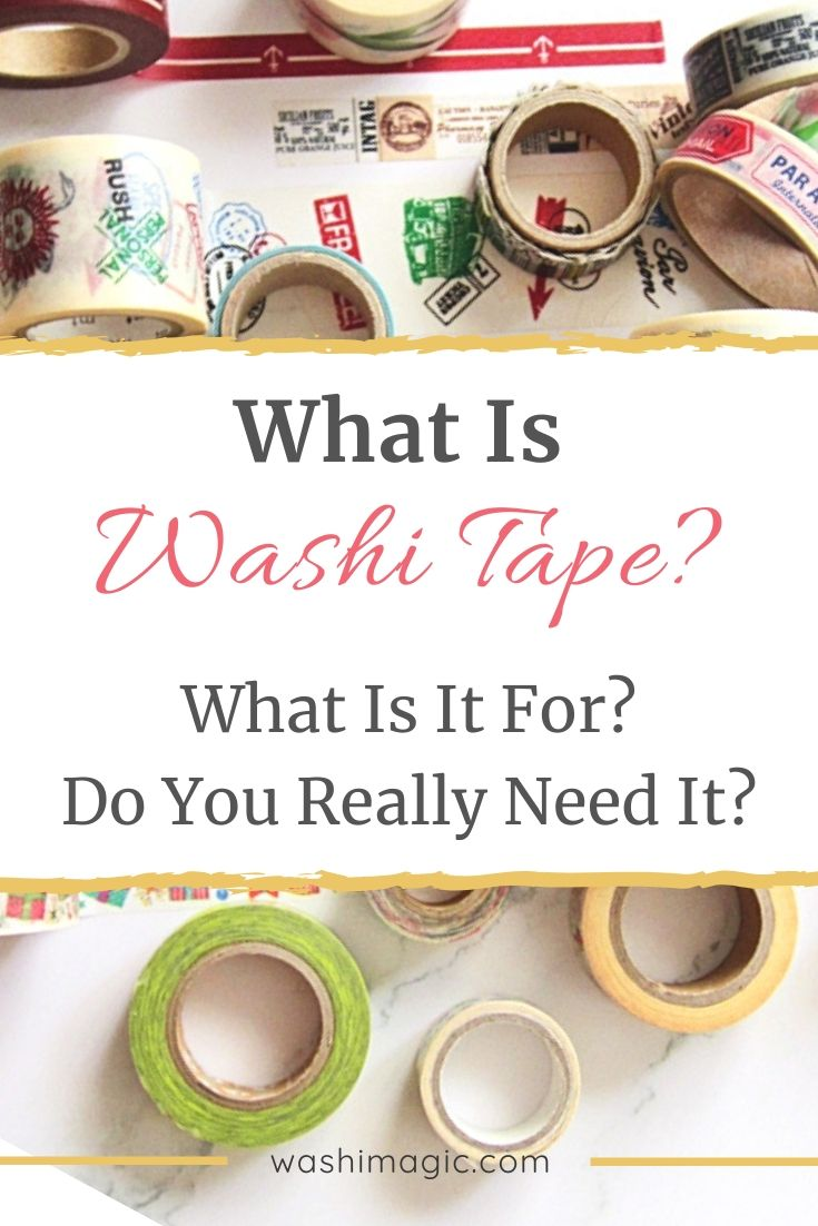 What is washi tape? What is it for? Do you really need it? | Washi tapes | Washi decorative tape | masking tape | Washimagic.com