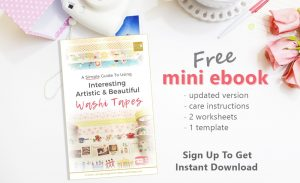 Updated version of free mini ebook for VIP email subscribers | 2 worksheets | 1 template | Simple & quick washi tape projects | Washimagic.com