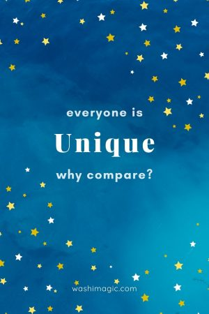 Everyone is unique why compare | Encouraging words series | Motivational quotes | Inspiring words | Encouragement for kids | Washimagic.com