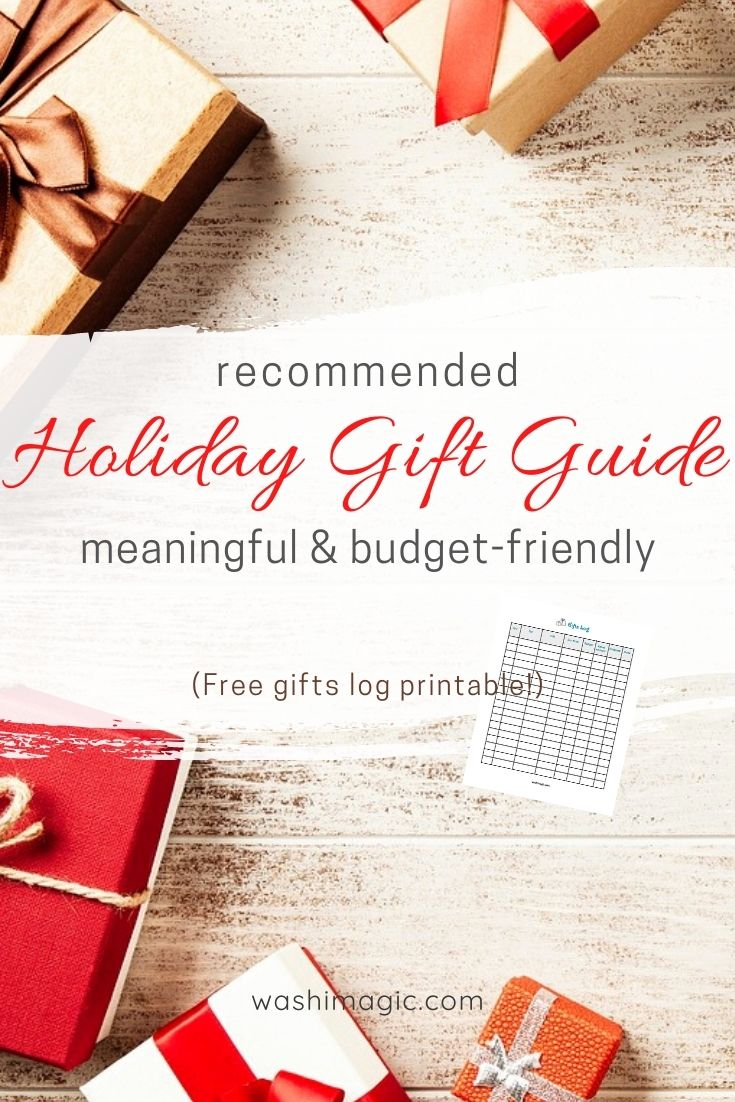 Recommended holiday gift guide that is meaningful & budget-friendly | Free gifts log printable | Gift guide for him for her for kids | Washimagic.com